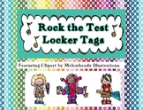 Rock the Test Locker Tag