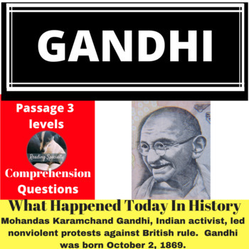 Gandhi Differentiated Reading Passage, October 2