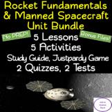Rocket Fundamentals & Manned Spacecraft 15 Day Unit Bundle : NO PREP!