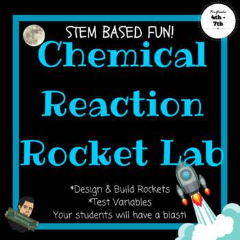 Chemical Reaction Activity Rocket Lab