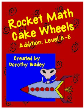 Rocket Math Cake Wheels Addition: Levels A-E