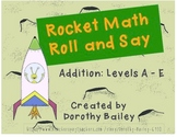 Rocket Math Roll and Say Addition Levels A-E