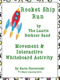 Rocket Ship Run Song and Activities for Interactive Whiteboard