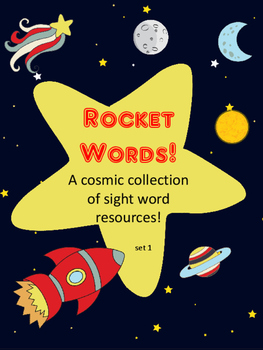 Rocket Words! A Cosmic Collection of Sight Word Resources