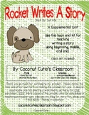 Rocket Writes a Story and You Can Too!  {Learn How to Write a Story Like Rocket}
