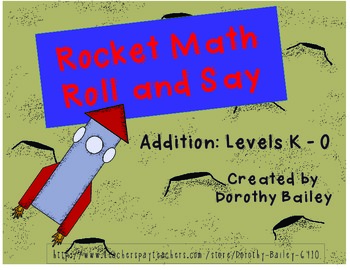 Rocket Math Roll and Say Addition Levels K-O