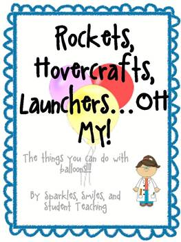 Rockets, Hovercrafts, Launchers......OH MY!