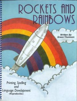 Rockets and Rainbows: Printing, Spelling & Language Development