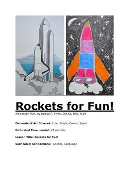 Rockets for Fun!! Art Lesson!!