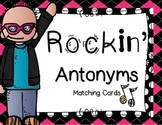 Rockin' Antonyms Match