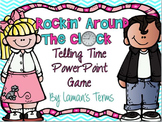 Rockin Around The Clock Telling Time PowerPoint Game