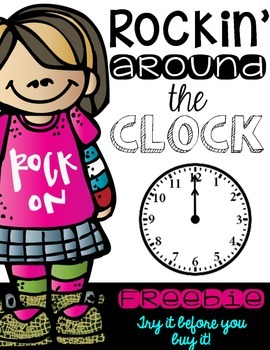 Rockin' Around the Clock:  Teaching How to Tell Time FREEBIE