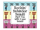 Rockin' Behavior Beads Part TWO-special edition