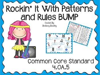 4.OA.5 Rockin' It With Patterns and Rules BUMP