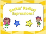 Rockin' Radicals! - Simplifying Radical Expressions & Rationalizing Denominators