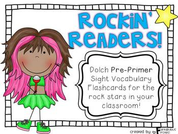 Rockin' Readers!  Dolch Pre-Primer Sight Vocabulary Flashcards