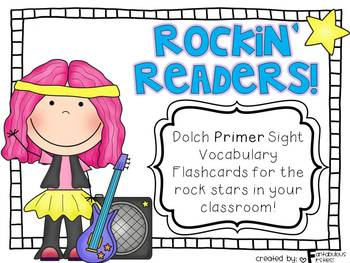 Rockin' Readers!  Dolch Primer Sight Vocabulary Flashcards