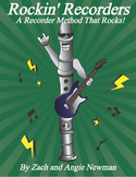 Rockin' Recorders!  A Recorder Method That Rocks!