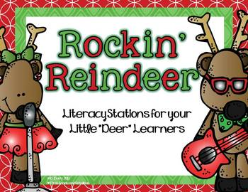 "Rockin' Reindeer--Literacy Stations for Your Little ""Deer"" Learners"