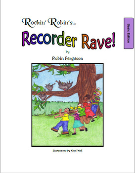 Rockin' Robin's Recorder Rave - Basic Edition