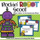 Rockin' Robot Place Value Scoot to the Hundreds Place