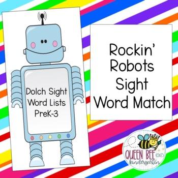 Rockin' Robots Dolch Sight Word Match/ Dolch Sight Word Lists PreK-3