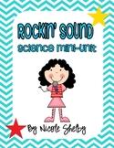 Rockin' Sound: Science Mini-Unit