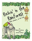 Rockin' in the Rainforest!