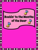 Months of the Year Song: Rockin' to the Months of the Year
