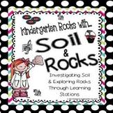 Rocks and Soil Science Unit:  Rockin' it in Kindergarten!