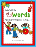 Rockin' with the EDwords: Activities for inflected ending _ed