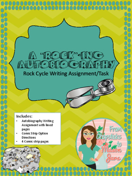 Rocking Autobiography - Rock Cycle Writing Task
