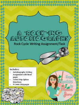 Rocking Autobiography - Rock Cycle Writing Task