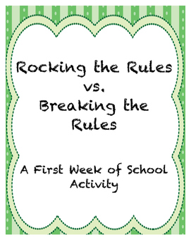 Rocking the Rules vs. Breaking the Rules {A First Week of School Activity}