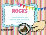 Rocks-A nonfiction integrated unit with literacy, math and