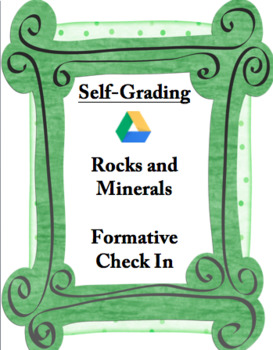 Rocks And Minerals Quick Formative Check In: Self Grading!
