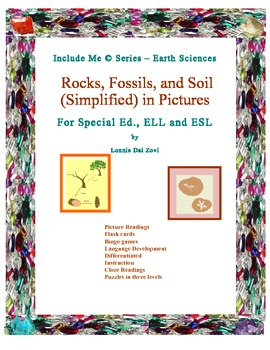 Rocks, Fossils and Soil (Simplified) in Pictures for Special Ed., ELL and ESL