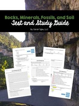 Rocks, Minerals, Fossils, and Soil Unit Test with Study Guide