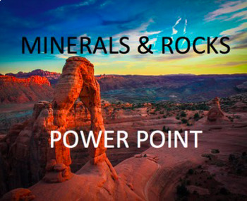 Rocks & Minerals Interactive Notebook & Power Point Presentation