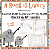 """Rocks Minerals Read Science Aloud Activities - """"A Rock Is Lively"""" No Prep"""