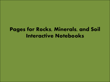 Rocks, Minerals, Soil Interactive Notebook Pages
