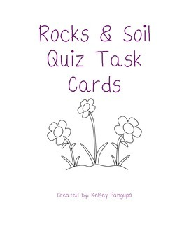 Rocks, Minerals, & Soil Quiz Task Cards (Utah Core 4th Grade)