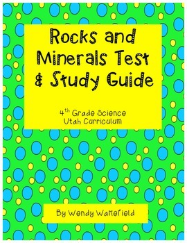 Rocks & Minerals Test and Study Guide - 4th Grade Science