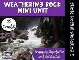 Rocks & Minerals Mini Unit - Weathering Rock (5E Lessons)