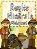 Rocks & Minerals WebQuest!