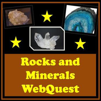 Rocks and Minerals Webquest Science