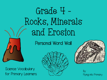Rocks, Minerals and Erosion - Personal Word Wall