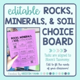 Rocks, Minerals, and Soil Choice Board - Editable