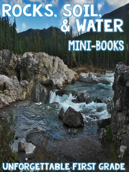 Rocks, Soil, & Water {Mini-books}