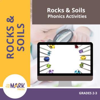 Rocks & Soils Phonics Activities Gr. 2-3